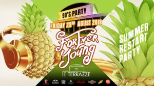 FOREVER YOUNG @ Le Terrazze