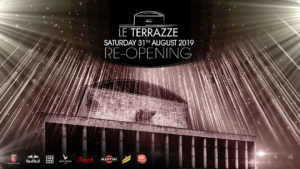 RE-OPENING @ Le Terrazze