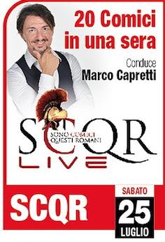 """""""S.C.Q.R. - Sono Comici Questi Romani""""- Conduce Marco Capretti @ Le Terrazze"""